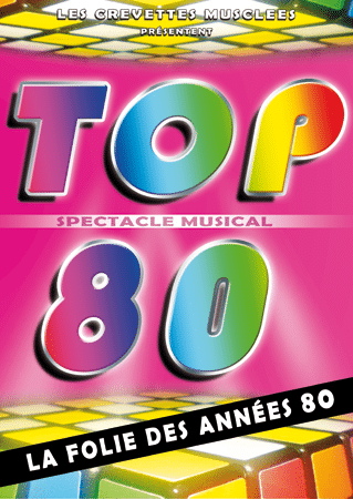 AFFICHE SPECTACLE TOP80